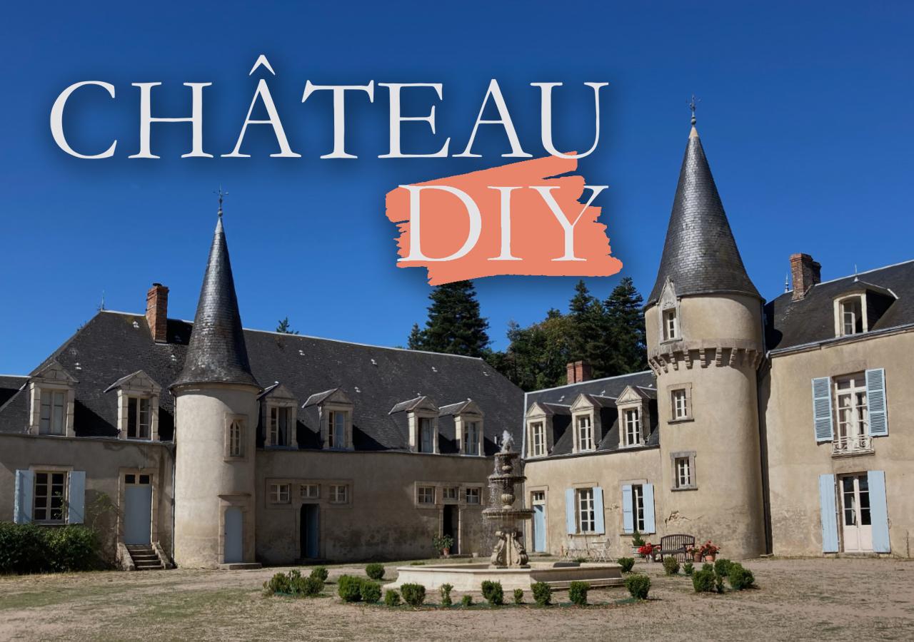 CHATEAU DIY - Series 6